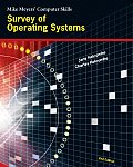 Survey of Operating Systems (Mike Meyers' Computer Skills)