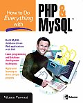 How to Do Everything with PHP and MySQL