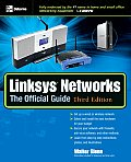 Linksys(r) Networks: The Official Guide, 3rd Ed. (One-Off)