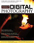 Perfect Digital Photography Brilliant Pixels from the Digital Darkroom