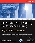 Oracle Database 10g Performance Tuning Tips & Techniques