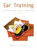 Ear Training 6TH Edition a Technique for Listeni