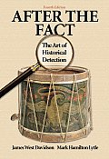 After the Fact the Art of Historical Detection 4TH Edition