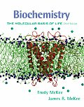 Biochemistry : the Molecular Basis of Life (3RD 03 - Old Edition)