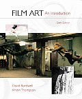 Film Art An Introduction 6th Edition With Viewers Guide