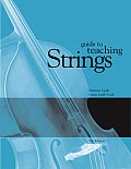 Guide To Teaching Strings (7TH 02 Edition)