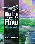 Modern Compressible Flow With Historical Perspective (3RD 03 Edition)