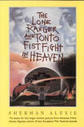 Lone Ranger & Tonto Fistfight in Heaven