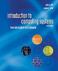 Introduction to Computing Systems: From Bits & Gates to C & Beyond
