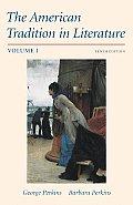 The American Tradition in Literature, Volume 1
