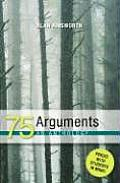 75 Arguments An Anthology