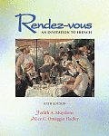 Rendez-vous : an Invitation To French / With  Audio CD (6TH 02 Edition)