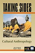Taking Sides: Clashing Views on Controversial Issues in Cultural Anthropology