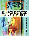 Basic Weight Training For Men & Women 5th Edition