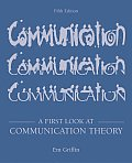 A First Look at Communication Theory with Conversations with Communication Theorists CD-ROM 2.0