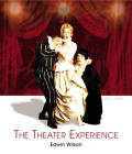 Theater Experience (Text and Anthology Guide) (9TH 04 - Old Edition)