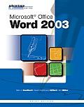 The Advantage Series: Microsoft Office Word 2003, Brief Edition (Advantage Series)