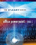 O'Leary Series: Microsoft PowerPoint 2003 Brief