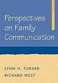 Perspectives on Family Commmunication (3RD 06 - Old Edition)