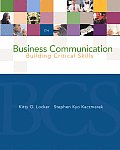 Business Communication: Building Critical Skills with Powerweb and Bcomm Skill Booster