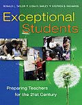Exceptional Students : Preparing Teachers for the 21ST Century (09 Edition)