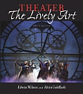 Theater : the Lively Art -text Only (5TH 05 - Old Edition)