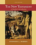 New Testament : Student's Introduction (5TH 06 - Old Edition)