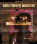 Anatomy and Physiology, Lab Manual (5TH 00 - Old Edition)