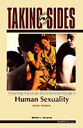 Taking Sides Clashing Views on Controversial Issues in Human Sexuality