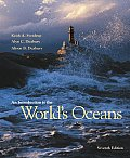 Introduction To the World's Oceans (7TH 03 - Old Edition)