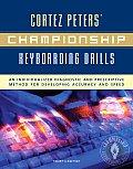 Cortez Peters' Championship Keyboarding Drills