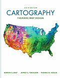 Cartography : Thematic Map Design (6TH 09 Edition)