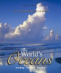 Introduction To the World's Oceans (8TH 05 - Old Edition)