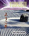 Yookoso An Invitation to Contemporary Japanese With Online Access Code 3rd Edition