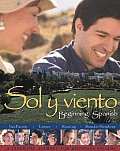 Sol Y Viento : Beginning Spanish (05 - Old Edition)