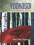 Yookoso! Continuing With Contemporary Japanese (3RD 06 Edition)