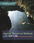 Applied Numerical Methods - With Matlab for Engineering and Science With Engineering Subscription Card (05 - Old Edition)