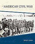 American Civil War (10 Edition) by Terry L. Jones