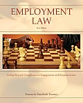 Employment Law Going Beyond Compliance to Engagement & Empowerment 1st Edition