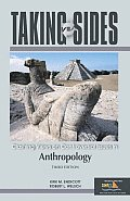 Taking Sides Anthropology: Clashing Views on Controversial Issues in Anthropology (Taking Sides: Anthropology)