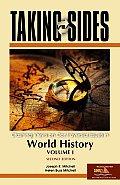 Taking Sides World History: Clashing Views on Controversial Issues in World History (Taking Sides: World History Vol I)