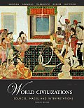 World Civilizations Sources Images & Interpretations Volume 2