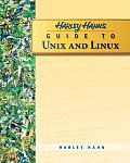 Harley Hahn's Guide To Unix and Linux (09 Edition)