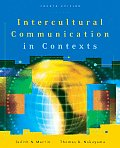 Intercultural Communication in Contexts (4TH 07 - Old Edition)