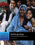 Anthropology : the Exploration of Human Diversity, With Living Anthropology Student - With CD (11TH 06 - Old Edition)