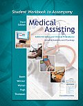 Student Workbook to Accompany Medical Assisting: Administrative and Clinical Procedures Including Anatomy and Physiology