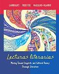 Lecturas Literarias Moving Toward Linguistic & Cultural Fluency Through Literature