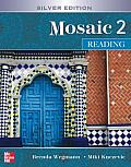 Interactions Mosaic Silver Edition Mosaic 2 High Intermediate to Low Advanced Reading Student Book
