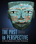 Past In Perspective 4th Edition An Introduction to Human Prehistory