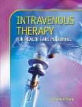 Intravenous Therapy for Health Care Personnel With Student CD (08 Edition)